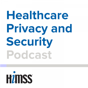 HIMSS Privacy Podcast